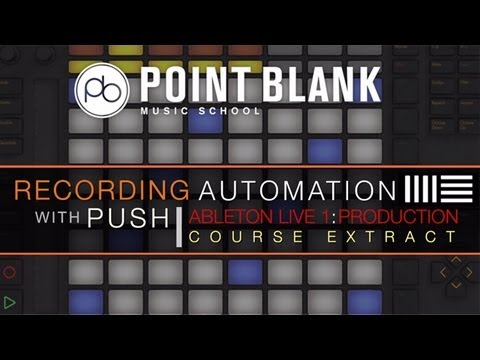 Automation with Ableton Push (Course Extract)