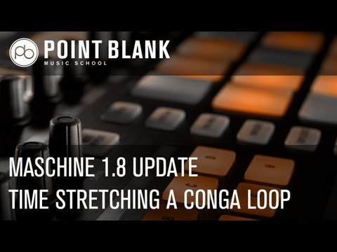 NI Maschine 1.8 Software Update (pt 1) - Time Stretching a Conga Loop
